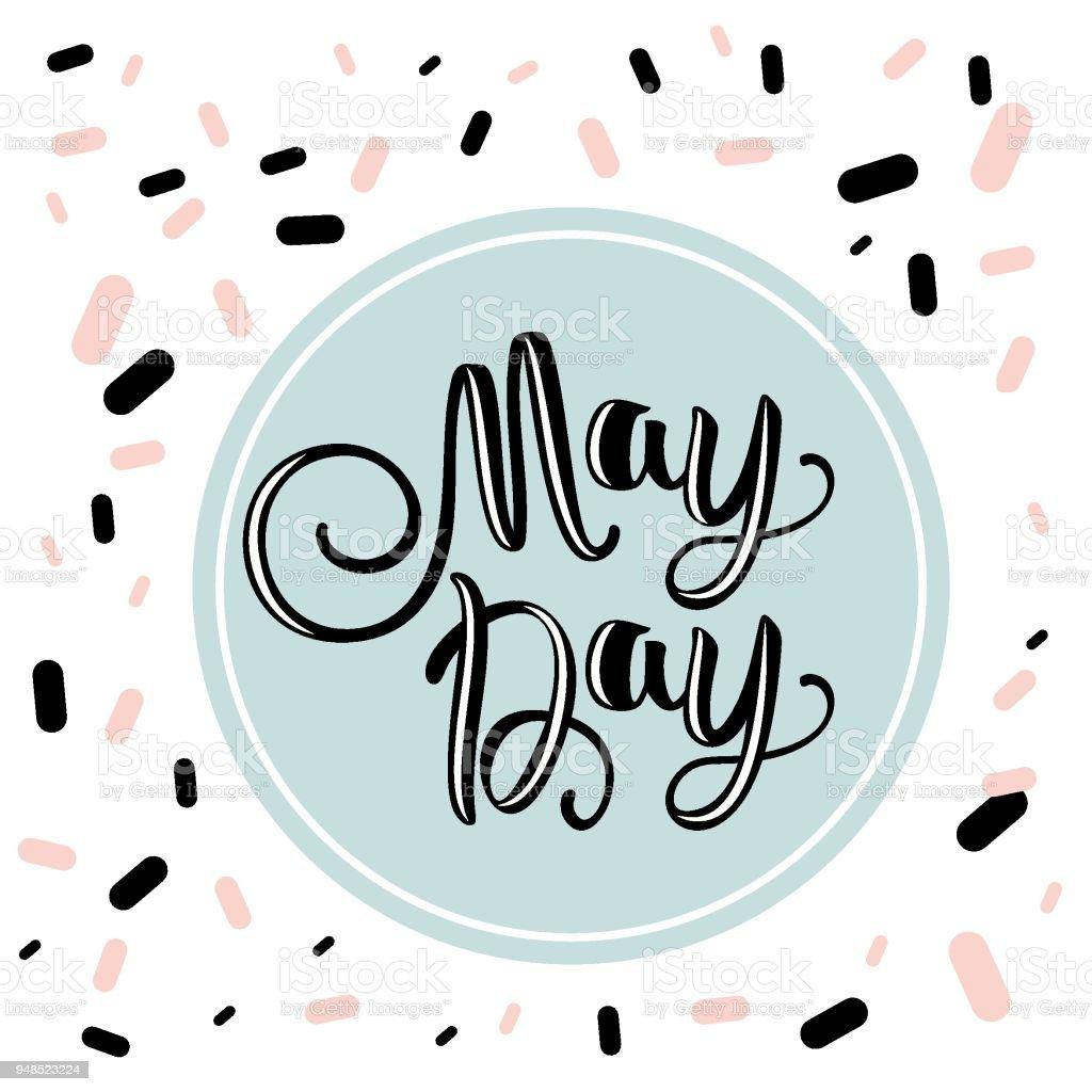 Día de mayo. Letras de mano para su diseño de tarjeta con la inscripción. El concepto de medio ambiente. Diseño vectorial para la pancarta, un cartel o tarjeta de felicitación. - ilustración de arte vectorial