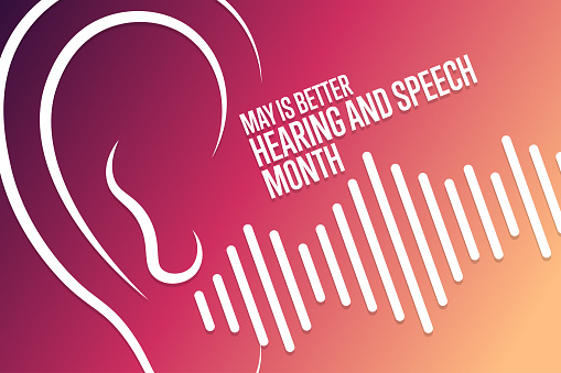 May is Better Hearing and Speech Month. Holiday concept. Template for background, banner, card, poster with text inscription. Vector EPS10 illustration