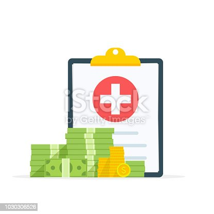 Medical clipboard document with money, health insurance form with pile of money, idea of expensive medicine, healthcare spendings or expenses. Flat design, vector illustration on background