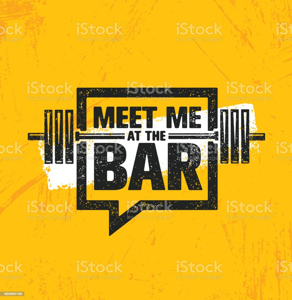 Meet Me At The Bar Motivation Quote. Workout and Fitness Gym Design Element Concept. Creative Custom Vector vector art illustration