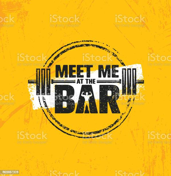 Meet me at the bar motivation quote workout and fitness gym design vector id865667328?b=1&k=6&m=865667328&s=612x612&h=q 0vrqkafx402m vcckwvyhzp9nkk9xim6eb3pt xg0=