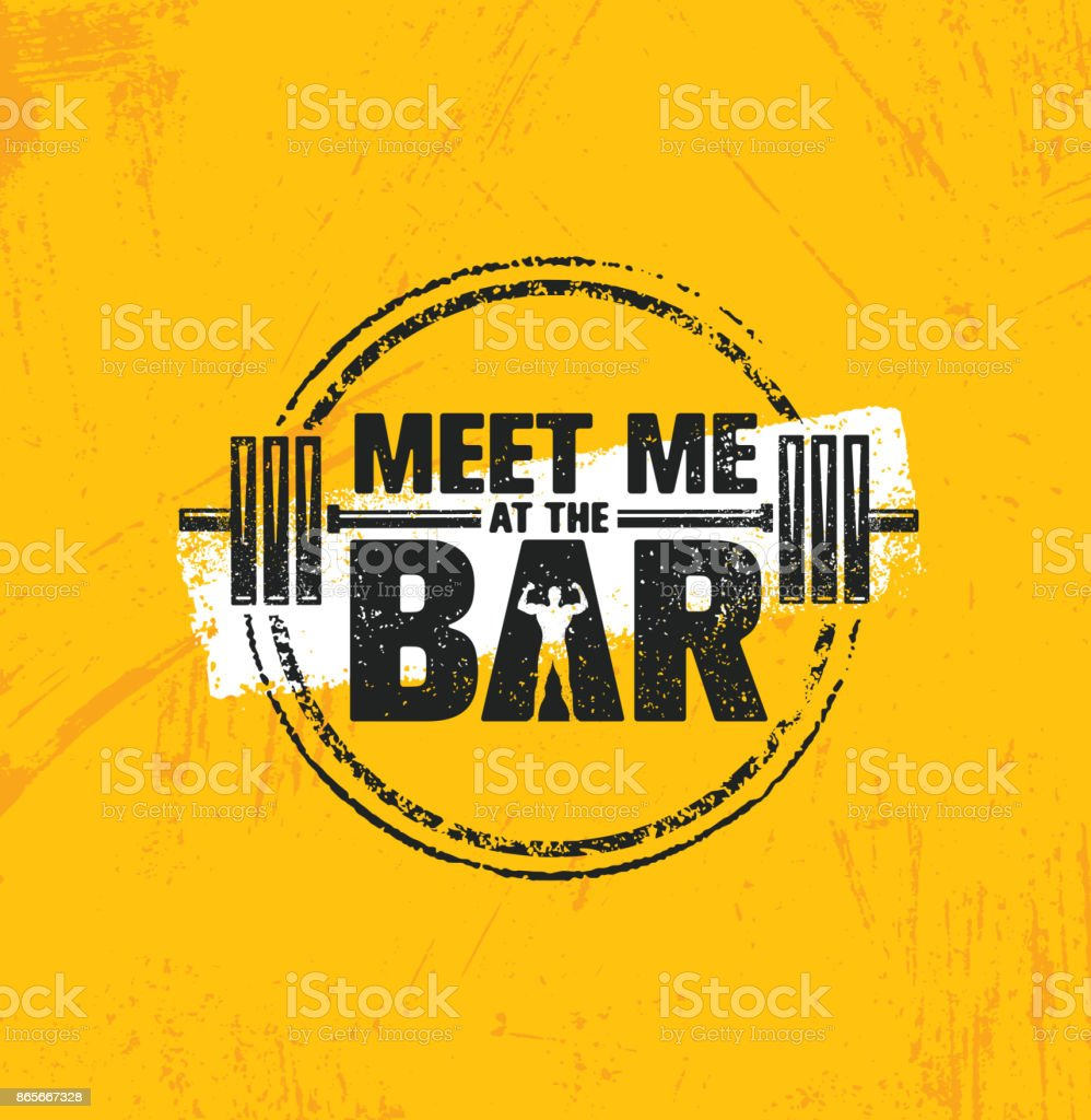 Meet Me At The Bar Motivation Quote. Workout and Fitness Gym Design Element Concept. Creative Custom Vector векторная иллюстрация