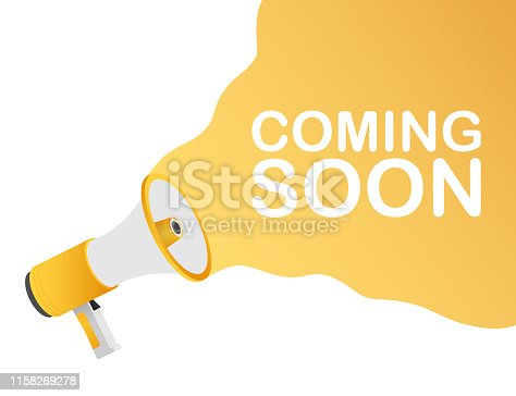843847560istockphoto Megaphone Hand, business concept with text coming soon. Vector stock illustration 1158269278