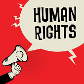 Megaphone Hand, business concept with text Human Rights