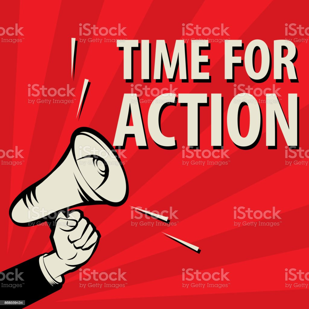 Megaphone Hand, business concept with text Time For Action vector art illustration