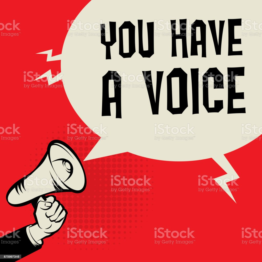 Megaphone Hand, business concept with text You Have a Voice vector art illustration