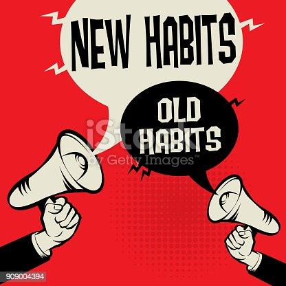 istock Megaphone Hand concept New Habits versus Old Habits 909004394