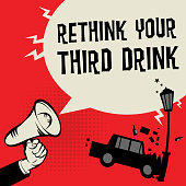 Megaphone Hand concept with car crash and text Rethink Your Third Drink vector illustration