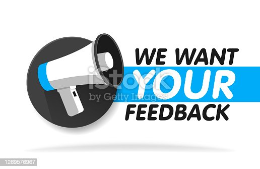 istock Megaphone on round background. We want your feedback in bubble. Vector illustration 1269576967
