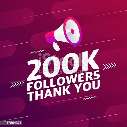 Megaphone with 200000 followers banner. Congratulations thank you 200k follower design template on designer background. Vector illustration.