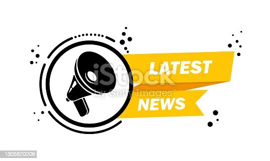 istock Megaphone with Latest news speech bubble banner. Loudspeaker. Label for business, marketing and advertising. Vector on isolated background. EPS 10 1305820206