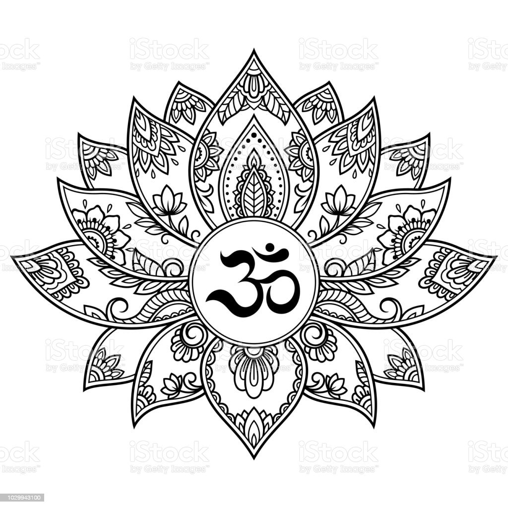 b635e8d47 Mehndi Lotus flower pattern with mantra OM symbol for Henna drawing and  tattoo. Decoration mandala in ethnic oriental, Indian style. - Illustration  .
