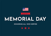 Memorial Day card. Honoring all who served. Vector illustration. EPS10