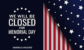 Memorial day, we will be closed card or background. vector illustration.