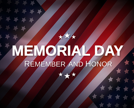 Memorial Day poster. Remember and honor. Vector