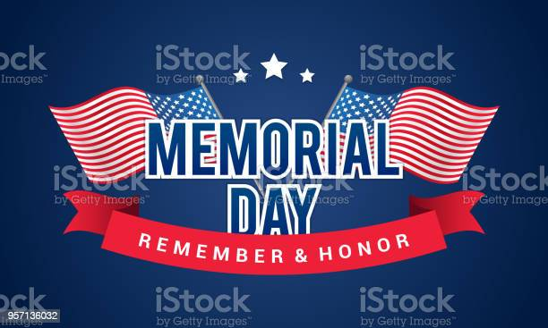 Memorial Day Remember And Honor Banner Vector Illustration Typography With Usa Crossing Flags On Blue Background Stock Illustration - Download Image Now