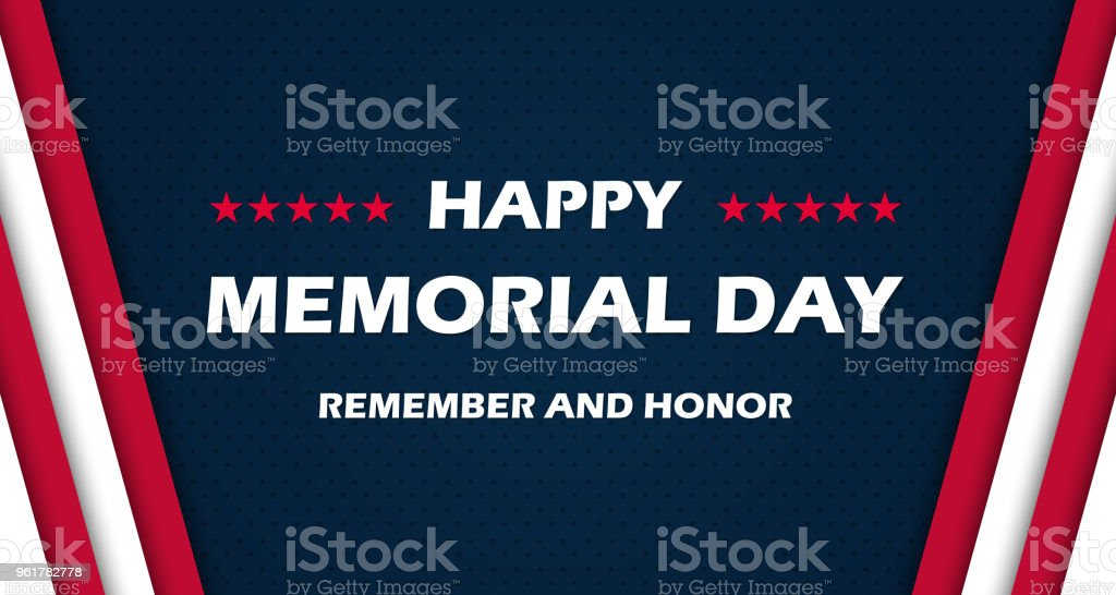 Memorial Day - Remember and honor. With USA flag. Vector illustration EPS10 vector art illustration