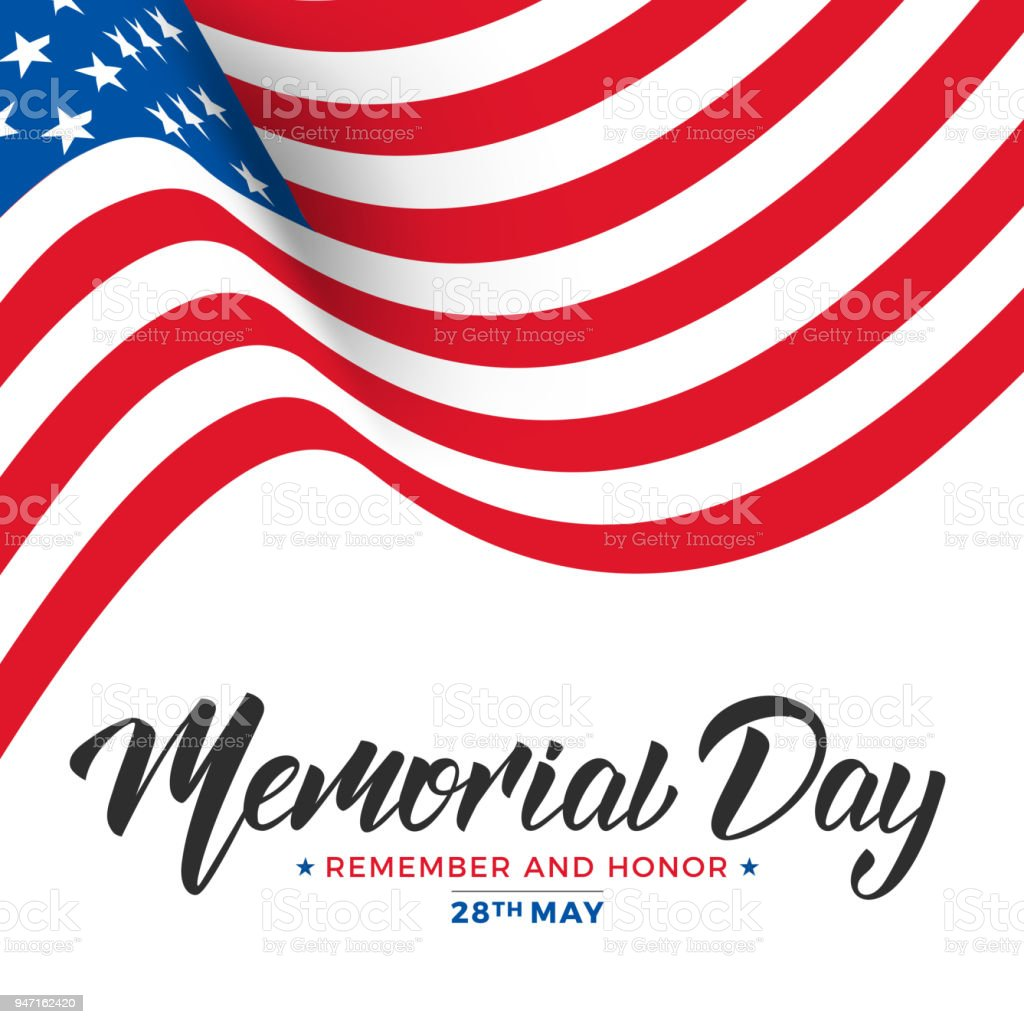 Memorial Day. USA Memorial Day card with lettering and waving flag of USA vector art illustration
