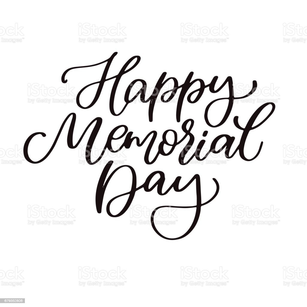 Memorial Day Vector Hand Lettering. American National Holiday Quote.  Royalty Free Memorial Day