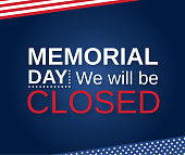 Memorial Day. We will be closed. Vector illustration.