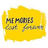 Memories Last Forever lettering calligraphy