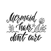 Mermaid hair don't care. Handwritten inspirational quote about summer. Typography lettering design with hand drawn mermaid's tail. Black and white vector illustration EPS 10 isolated on white background.