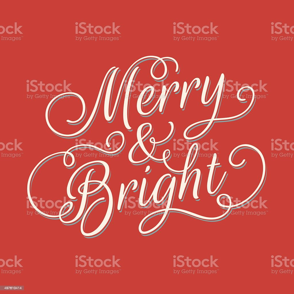 Merry and Bright lettering vector art illustration
