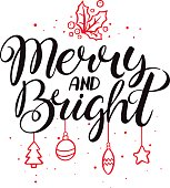 Merry and bright. Christmas calligraphy. Hand drawn Christmas vector lettering