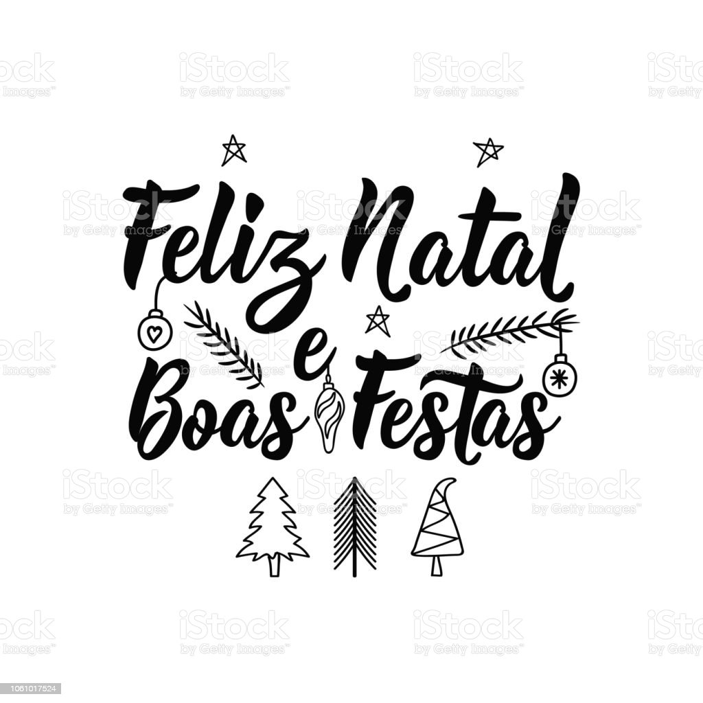 Merry Christmas And Happy Holidays In Portuguese Feliz Natal