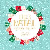 Merry Christmas and Happy New Year greeting card in Portuguese: Feliz Natal e prospero Ano Novo.