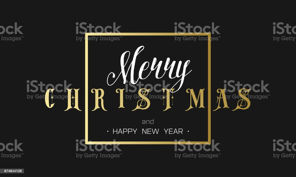 Merry Christmas and Happy New Year Luxury black and gold Design. Golden lettering template for your banner or flyer. Phrase in frame. vector art illustration