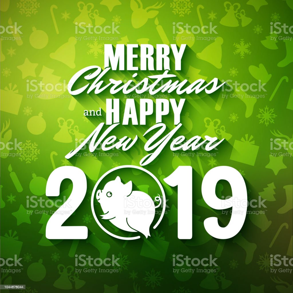 Chinese Christmas 2019 Merry Christmas And Happy New Year Of The Pig 2019 Chinese