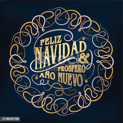 """istock """"Feliz navidad y prospero año nuevo"""" ornament (Christmas card calligraphy) 518500789"""