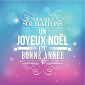 Merry Christmas and New Year greeting in French.