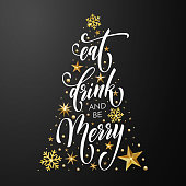 Christmas greeting card Eat, Drink and be Merry design template of golden New Year decoration and gold glitter Christmas tree of stars and snowflakes on premium black background. Vector calligraphy