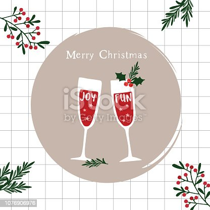 istock Merry Christmas, Happy New Year greeting card, invitation. Two champagne wine glasses. Fun and joy handletterd text and holly berries and fir branches. Winter celebration, party concept. 1076906976
