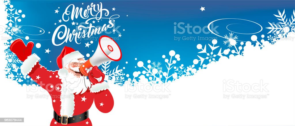 Frohe Weihnachten Und Happy New Year.Merry Christmas Happy New Year Santa Claus With A Megaphone Vector