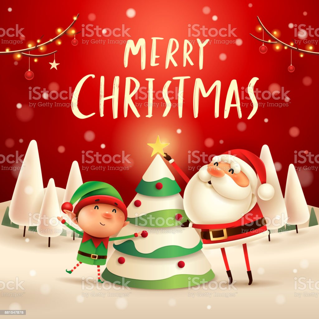 Merry Christmas Santa Claus And Elf Decorate The Christmas
