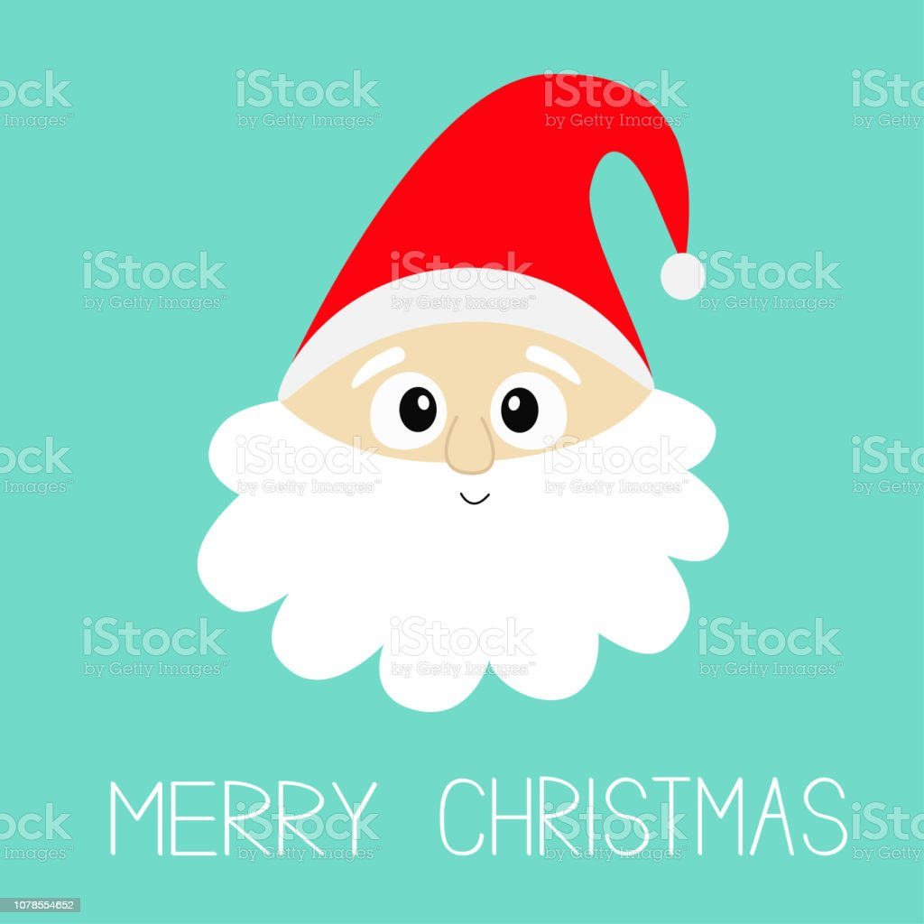 b589fdb0c530f Merry Christmas. Santa Claus face head wearing red hat. Big beard. Cute  cartoon kawaii funny character. New Year. Baby collection. Isolated.  Greeting card.