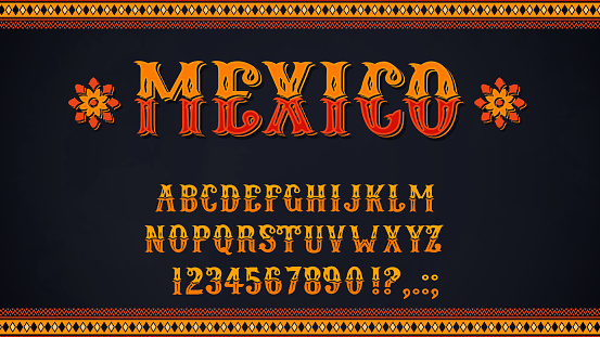 Mexican font of alphabet letters and numbers