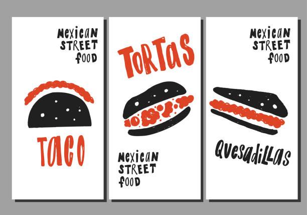 mexikanische street-food. set von handgezeichneten flyern. schriftzug. - tortillas stock-grafiken, -clipart, -cartoons und -symbole