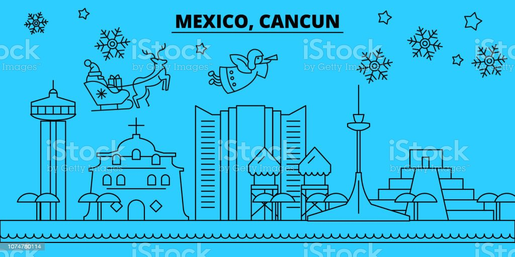 Mexico Cancun Winter Holidays Skyline Merry Christmas Happy New Year Decorated Banner With Santa Clausmexico Cancun Linear Christmas City Vector Flat Illustration Stock Illustration Download Image Now Istock