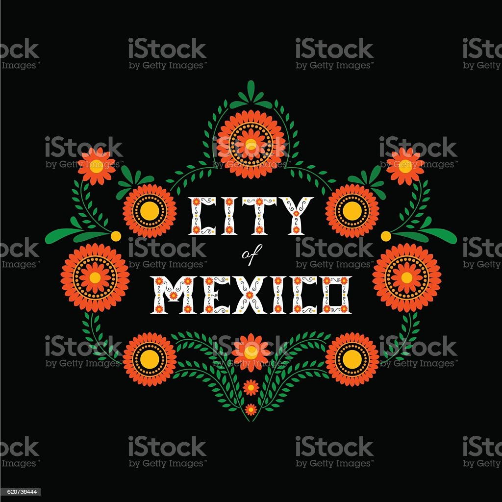 Mexico City. Decorative floral letters typography vector vector art illustration