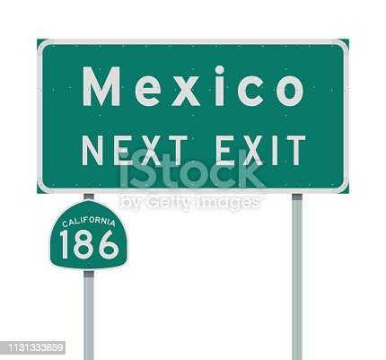Vector illustration of the Mexico Next Exit and California 186 state route green signs