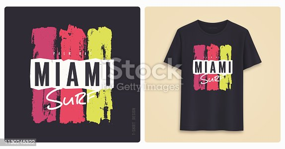 Miami surf. Graphic tee shirt design, grunge styled print. Vector illustration.