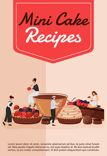 Mini cake recipes poster flat vector template. Chef cooking pastry. Cupcake and tart. Fruit dessert. Brochure, booklet one page concept design with cartoon characters. Patisserie flyer, leaflet