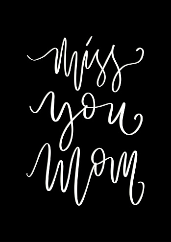 Miss You Mom. Printable Quote