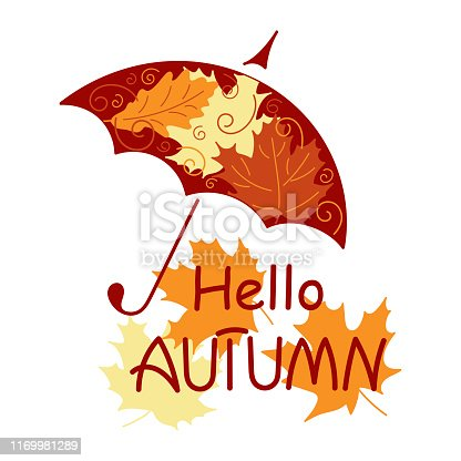 Hello autumn. Umbrella with beautiful bright autumn leaves. Hand drawn vector illustration on white background. Template design for greeting cards, posters, invitations
