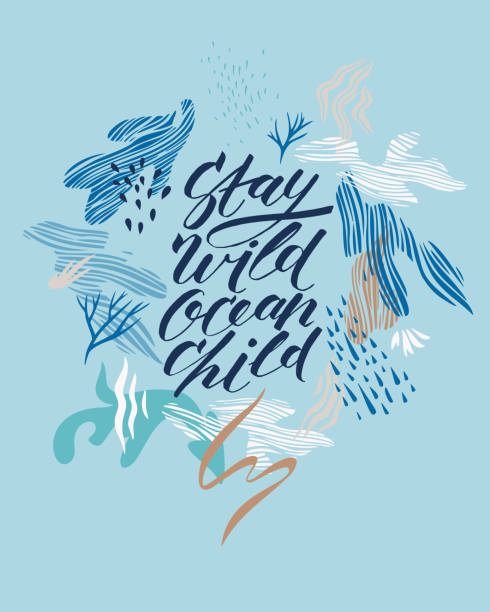 Modern brush calligraphy text. Stay wild ocean child Stay wild ocean child. Inspirational quote card, invitation, banner, lettering poster. Vector slogan with abstract floral elements. Modern brush calligraphy text. blue symbols stock illustrations
