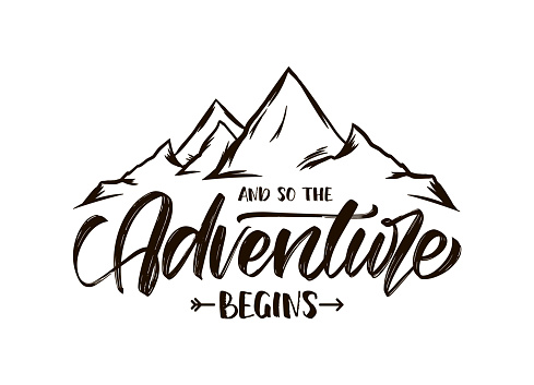 Modern brush lettering of And so the Adventure Begins with Hand drawn Peaks of Mountains sketch